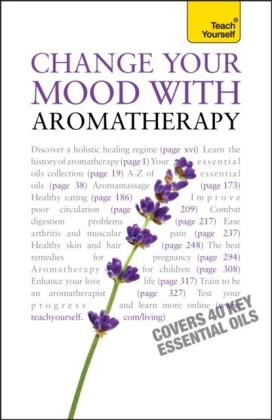 Change Your Mood With Aromatherapy: Teach Yourself