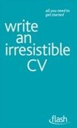 Write an Irresistible CV