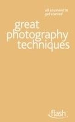 Great Photography Techniques
