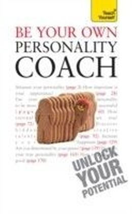 Be Your Own Personality Coach: Teach Yourself