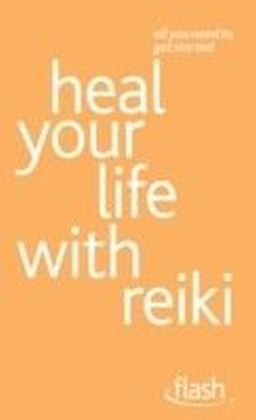 Heal Your Life with Reiki