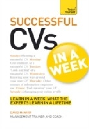 Successful CVs in a Week: Teach Yourself