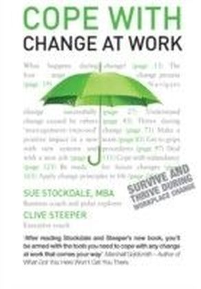 Cope with Change at Work: Teach Yourself