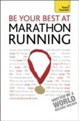 Be Your Best At Marathon Running: Teach Yourself