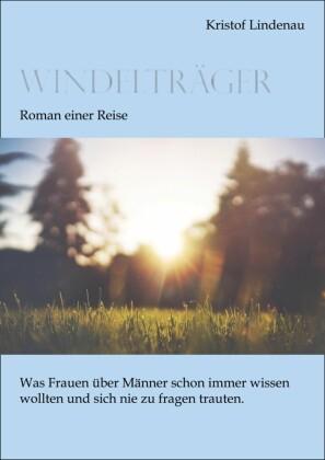 Windelträger - Roman einer Reise