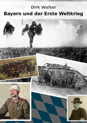 Bayern und der Erste Weltkrieg