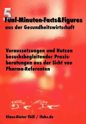 Voraussetzungen und Nutzen besuchsbegleitender Praxisberatungen aus der Sicht von Pharma-Referenten