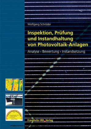 Inspektion, Prüfung und Instandhaltung von Photovoltaikanlagen.