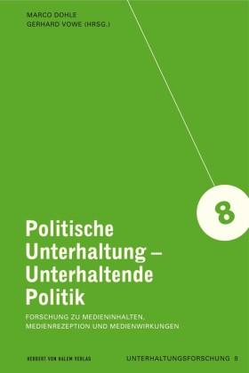Politische Unterhaltung - Unterhaltende Politik