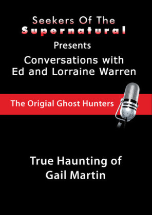 True Haunting of Gail Martin