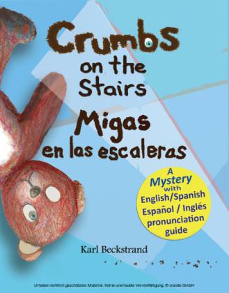 Crumbs on the Stairs - Migas en las escaleras