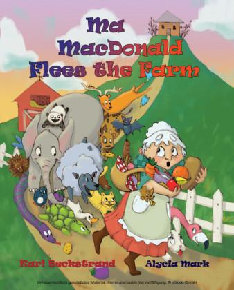 Ma MacDonald Flees the Farm