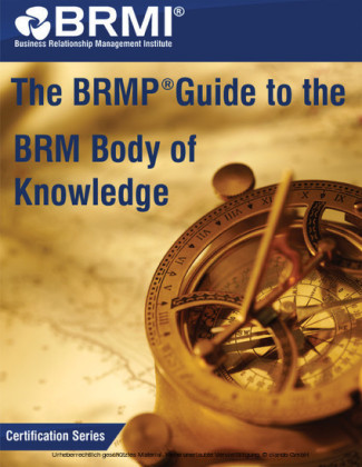 The BRMP® Guide to the BRM Body of Knowledge