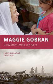 Maggie Gobran - Die Mutter Teresa von Kairo Cover