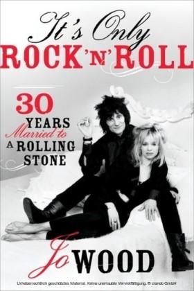 It's Only Rock 'n' Roll