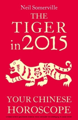 Tiger in 2015: Your Chinese Horoscope