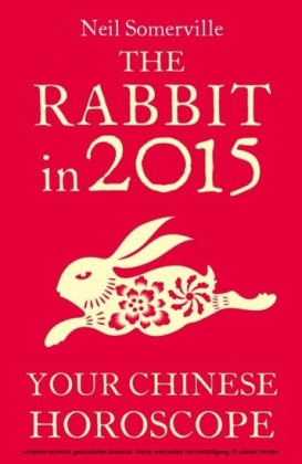 Rabbit in 2015: Your Chinese Horoscope