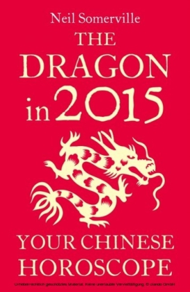 Dragon in 2015: Your Chinese Horoscope