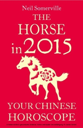 Horse in 2015: Your Chinese Horoscope