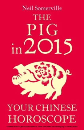 Pig in 2015: Your Chinese Horoscope