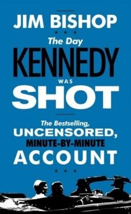 Day Kennedy Was Shot