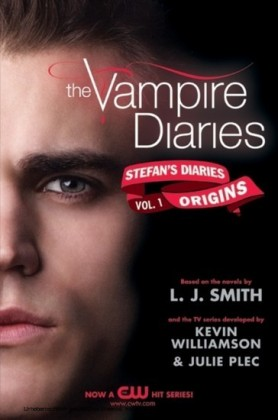 Vampire Diaries: Stefan's Diaries #1: Origins