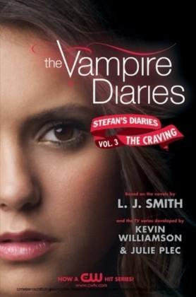 Vampire Diaries: Stefan's Diaries #3: The Craving