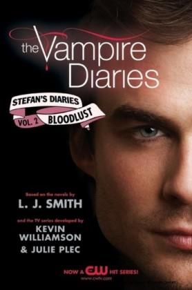 Vampire Diaries: Stefan's Diaries #2: Bloodlust