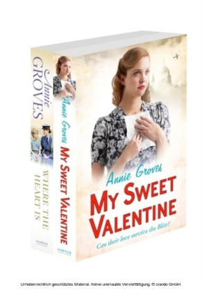 Annie Groves 2-Book Valentine Collection: My Sweet Valentine, Where the Heart Is