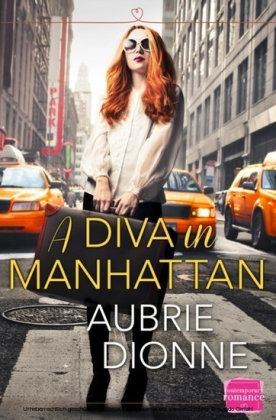 Diva in Manhattan: HarperImpulse Contemporary Romance