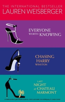 Lauren Weisberger 3-Book Collection: Everyone Worth Knowing, Chasing Harry Winston, Last Night at Chateau Marmont