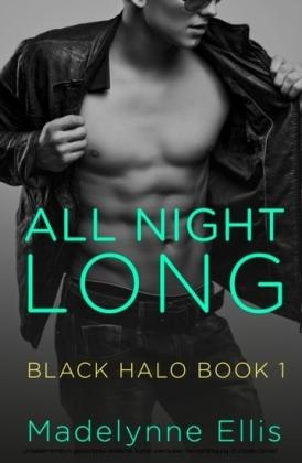 All Night Long (Black Halo, Book 1)