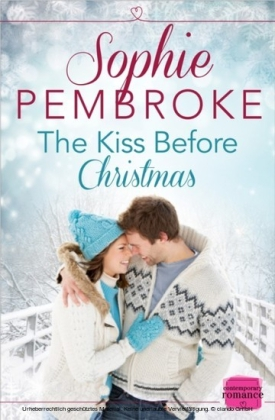 Kiss Before Christmas: A Christmas Romance Novella