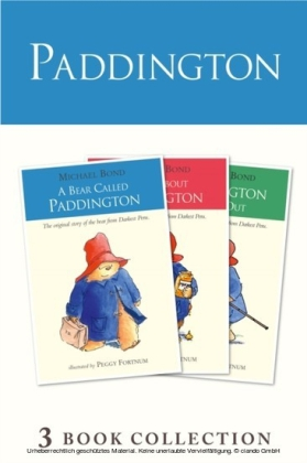 Paddington Novels 1-3 (Paddington)