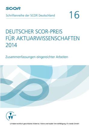 Deutscher SCOR-Preis für Aktuarwissenschaften 2014