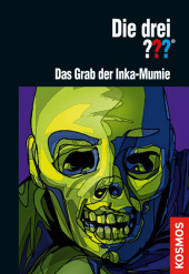 Die drei ??? Das Grab der Inka-Mumie (drei Fragezeichen)