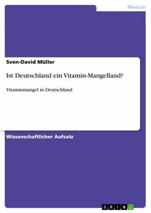 Ist Deutschland ein Vitamin-Mangelland?