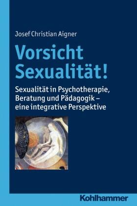 Vorsicht Sexualität!