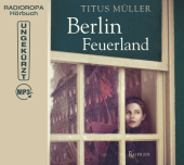 Berlin Feuerland, 2 MP3-CDs (DAISY Edition) Cover