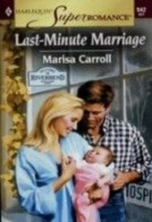 Last-minute Marriage (Mills & Boon Vintage Superromance)