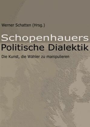 Schopenhauers Politische Dialektik