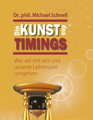 Die Kunst des Timings