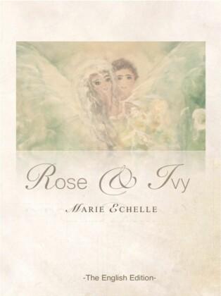 Rose & Ivy