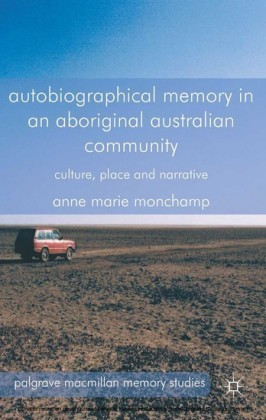 Autobiographical Memory in an Aboriginal Australian Community