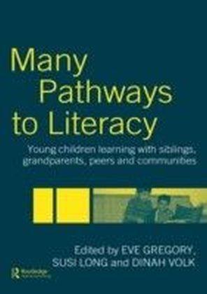 Many Pathways to Literacy