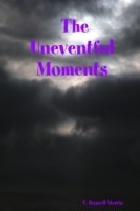 Uneventful Moments