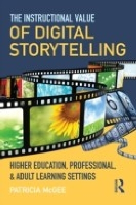 Instructional Value of Digital Storytelling