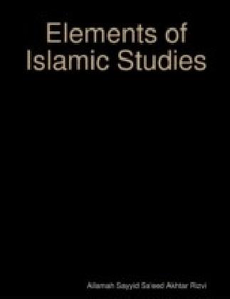 Elements of Islamic Studies