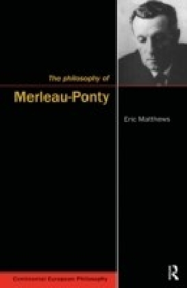 Philosophy of Merleau-Ponty
