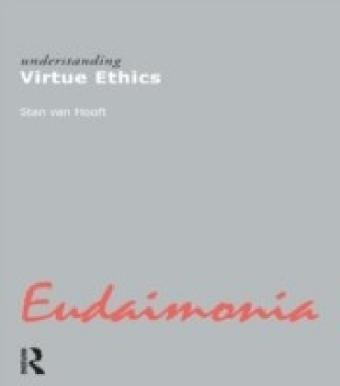 Understanding Virtue Ethics